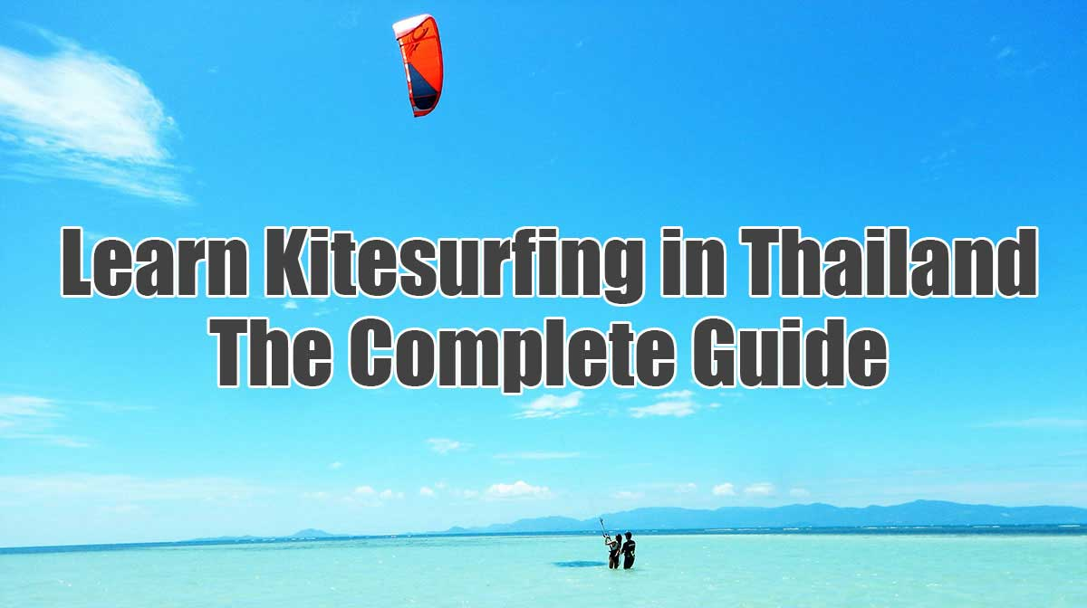 Learn kitesurfing in Thailand